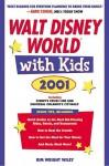 Walt Disney World with Kids, 2001 (Special-Interest Titles) - Kim Wright Wiley