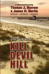 The Beacon on Kill Devil Hill - Thomas J. Morrow, James J. Martin