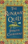The Runaway Quilt - Jennifer Chiaverini