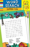 Go Fun! Word Search: Summer Fun - Accord Publishing