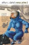 Arthur C. Clarke's Venus Prime Volume 3 - Paul Preuss