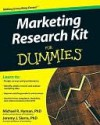 Marketing Research Kit for Dummies - Michael Hyman