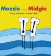 Mozzie and Midgie - Doug MacLeod, Sandy Okalyi