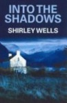 Into the Shadows (A Jill Kennedy and DCI Max Trentham Mystery #1) - Shirley Wells