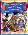 Miss Bindergarten Plans a Circus With Kindergarten - Joseph Slate, Ashley Wolff