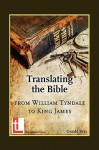 Translating the Bible: From William Tyndale to King James - Gerald Bray