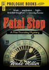 Fatal Step (Prologue Books) - Wade Miller
