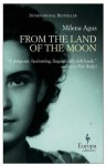 From the Land of the Moon - Milena Agus, Ann Goldstein