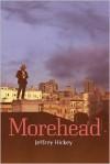 Morehead - Jeffrey Hickey