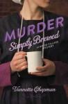 Murder Simply Brewed: An Amish Village Mystery - Vannetta Chapman