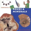 Rocks and Minerals - Jack Challoner