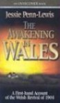 The Awakening in Wales: A First-Hand Account of the Welsh Revival of 1904 (Overcome Books) - Jessie Penn-Lewis