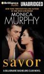 Savor - Monica Murphy