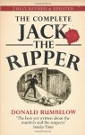 The Complete Jack the Ripper - Donald Rumbelow