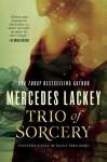 Trio of Sorcery - Mercedes Lackey