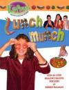 Lunch Munch - Bobbie Kalman
