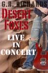 Desert Foxes Live in Concert - G.R. Richards