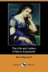 The Life and Letters of Maria Edgeworth - Maria Edgeworth