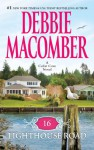 16 Lighthouse Road - Debbie Macomber, Sandra Burr