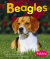 Beagles - Jody Sullivan Rake, Gail Saunders-Smith, Jennifer Zablotny