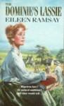 The Dominie's Lassie - Eileen Ramsay