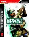 Tom Clancy's Ghost Recon Advanced Warfighter (Prima Official Game Guide) (v. 3) - David Knight, Fletcher Black
