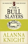 The Bull Slayers - Alanna Knight