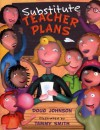 Substitute Teacher Plans - Doug Johnson, Tammy Smith