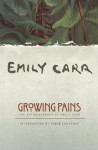 Growing Pains - Emily Carr, Ira Dilworth, Robin Laurence