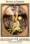 Aleena Of The Lantern - Michael Chapman