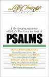 Psalms: A life-changing encounter with God's Word from the book of - The Navigators, Fran Sciacca
