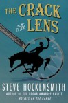 """The Crack in the Lens: A """"Holmes on the Range"""" Mystery (Holmes on the Range Mysteries) - Steve Hockensmith"""