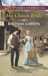 His Chosen Bride - Rhonda Gibson