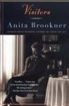 Visitors: A Novel (Vintage Contemporaries) - Anita Brookner