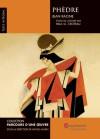 Phèdre : Texte intégral et étude de l'oeuvre par Paul-G. Croteau - Jean Racine