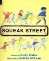 Squeak Street - Emily Rodda, Andrew McLean