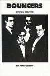 Bouncers: 1990's Remix - John Godber, Jane Thornton