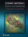 Ceramic Materials: Science and Engineering - C. Barry Carter, M. Grant Norton