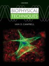Biophysical Techniques - Iain Campbell