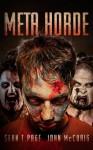 Meta-Horde: A Post Apocalyptic Thriller - Sean T. Page, John McCuaig