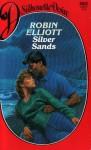 Silver Sands - Robin Elliott