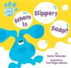 Where Is Slippery Soap? - Buster Yablonsky