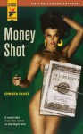 Money Shot (Hard Case Crime) - Christa Faust