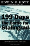 199 Days: The Battle for Stalingrad - Edwin Palmer Hoyt