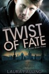 Twist of Fate - Laura Pauling