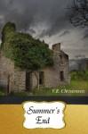 Summer's End - V.R. Christensen