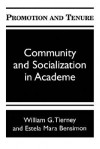 Promotion and Tenure: Community and Socialization in Academe - William G. Tierney, Estele Mara Bensimon