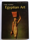 Egyptian Art (World Art) - Cyril Aldred