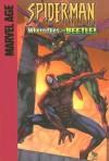 Spider-Man (Marvel Age): Where Flies the Beetle! - Mike Raicht, Valentine De Landro