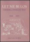 Let Me Be Los - Frances Phipps, George Quasha